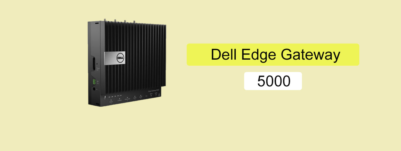 dell edge gateway 5000
